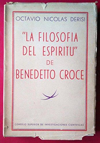 LA FILOSOFIA DEL ESPIRITU DE BENEDETTO CROCE.