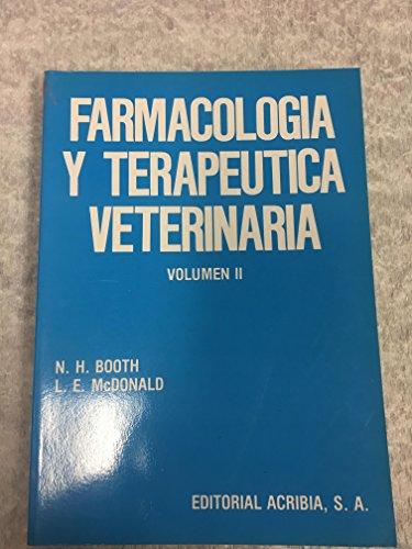 Farmacología y terapéutica veterinaria: 2 por Nicholas H. Booth