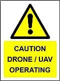Caution Drone/Uav d'exploitation de sécurité–3mm Aluminium Di-bond 400mm x 300mm