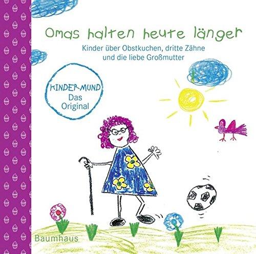 omas-halten-heute-langer-kinder-uber-obstkuchen-dritte-zahne-und-die-liebe-grossmutter-kindermund-be
