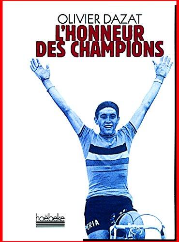 L'Honneur des champions par Olivier Dazat