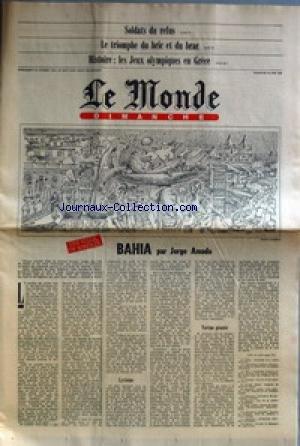 MONDE DIMANCHE (LE) [No 11014] du 29/06/1980 - SOLDATS DU REFUS - LES JEUX OLYMPIQUES EN GRECE - HISTORE - BAHIA PAR JORGE AMADO. par Collectif
