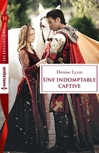 Une indomptable captive (Les Historiques)