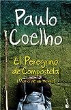 El Peregrino de Compostela (Diario de un mago) (Biblioteca Paulo Coelho)