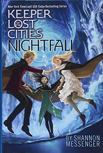 Nightfall (Keeper of the Lost Cities, Band 6)