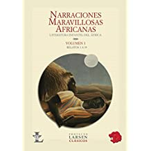 Narraciones maravillosas africanas/African Wonderful Stories