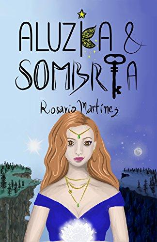 Descargar Libro Libro ALUZIA & SOMBRÍA de Rosario Martínez
