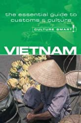 [(Vietnam - Culture Smart! : The Essential Guide to Customs and Culture)] [By (author) Geoffrey Murray] published on (September, 2006)