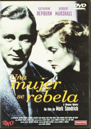 Ein aufsässiges Mädchen / A Woman Rebels [Spanien Import]