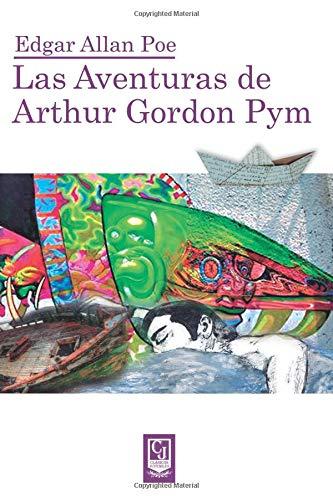 Las aventuras de Arthur Gordon Pym por Sr. Edgar Allan Poe E.P