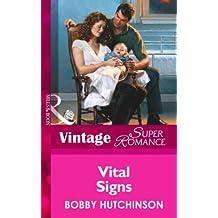 Vital Signs (Mills & Boon Vintage Superromance)