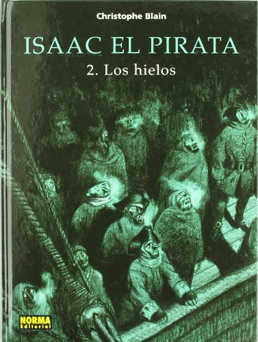 Isaac el pirata 2 Los hielos/Isaac the Pirate 2 The Ice