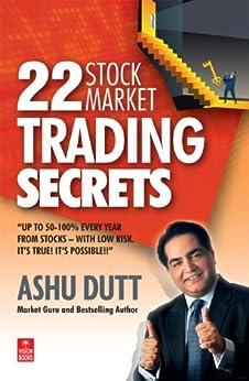 22 Stock Market Trading Secrets by [Dutt, Ashu]