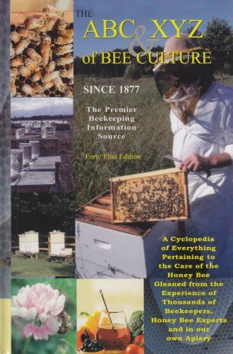Portada del libro The ABC & XYZ of Bee Culture: An Encyclopedia Pertaining to the Scientific and Practical Culture of Honey Bees by Amos Ives Root (2007-05-01)