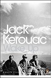 Wake Up: A Life of the Buddha (Penguin Modern Classics)