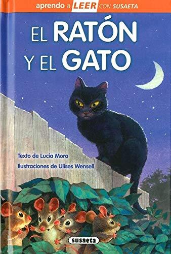 El ratón y el gato (Aprendo a LEER con Susaeta - nivel 0) por Susaeta Ediciones S A