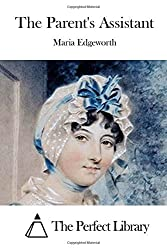 The Parent's Assistant by Maria Edgeworth (2015-06-02)
