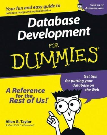 Database Development For Dummies 1st by Taylor, Allen G. (2000) Paperback