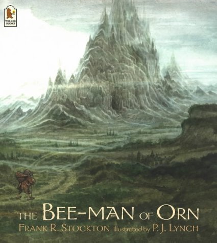 The Bee-Man of Orn by Frank R. Stockton (2004-09-06)