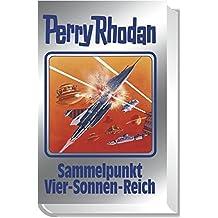 Sammelpunkt Vier-Sonnen-Reich: Perry Rhodan 134