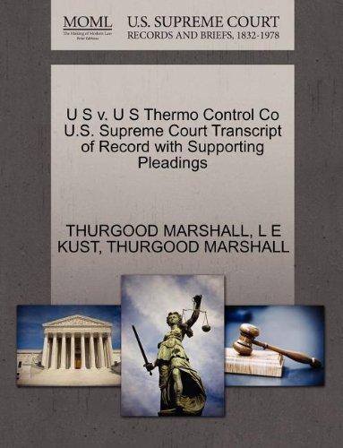 Preisvergleich Produktbild U S V. U S Thermo Control Co U.S. Supreme Court Transcript of Record with Supporting Pleadings