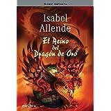 El reino del dragón de oro (SERIE INFINITA, Band 105246)
