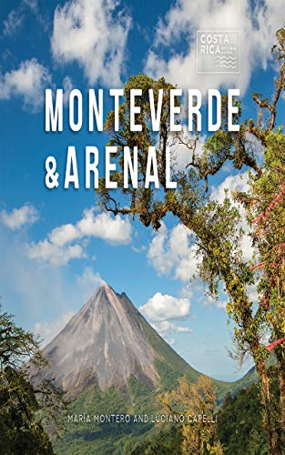 Monteverde & Arenal (Zona Tropical Publications / Costa Rica Regional Guides) (English Edition) -