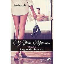 Ad Vitam Aeternam: Le goût de l'interdit