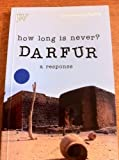 How Long is Never? Darfur - A Response: Seven Short Plays by Michael Bhim (2007-04-24)