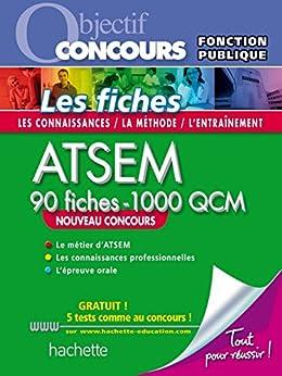 Fiches ATSEM Nouvelle Edition + QCM en ligne (ATSEM - Petite enfance) par [Lefebvre, Sylvie, Blanchard, Christine, Cheyrouze, Claudine]