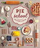 [( Pie School: Lessons in Fruit, Flour, and Butter By Lebo, Kate ( Author ) Paperback Sep - 2014)] Paperback