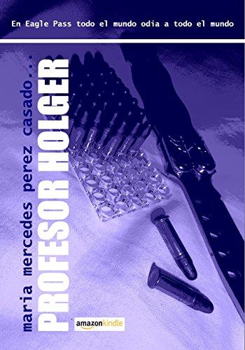 PROFESOR HOLGER por Maria Mercedes Perez Casado
