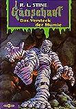 Das Versteck der Mumie: Gänsehaut Band 48
