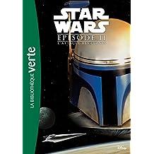 Star Wars Episode II L'Attaque des Clones - Le roman du film