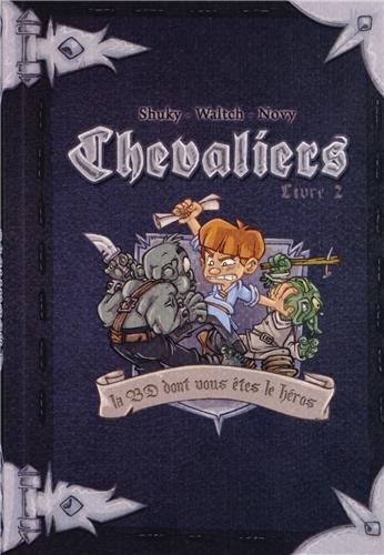 Chevaliers Livre 2 - Le message