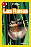 Las Ranas (Libros de National Geographic para ninos / National Geographic Kids Readers)