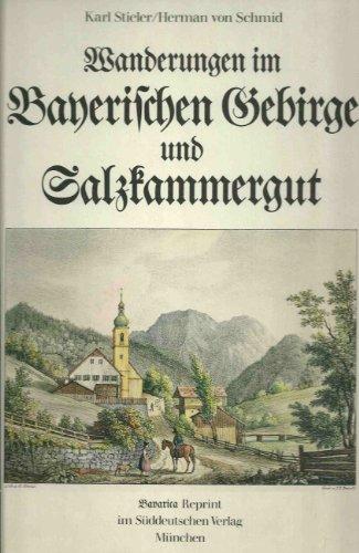 Wanderungen im Bayerischen Gebirge und Salzkammergut