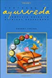 Textbook of Ayurveda: A Complete Guide to Clinical Assessment: v. 2