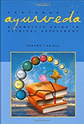 Textbook of Ayurveda: Volume 2 - A Complete Guide to Clinical Assessment: v. 2