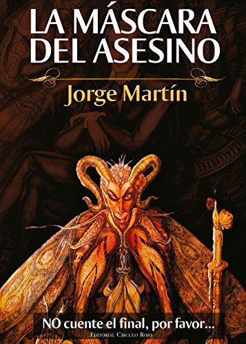 La máscara del asesino de [Martín, Jorge]