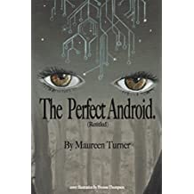 The Perfect Android
