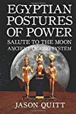 Salute to the Moon: Egyptian Postures of Power: Volume 2