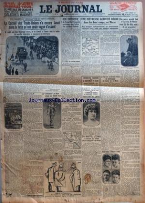 JOURNAL (LE) [No 12256] du 08/05/1926 - LE CONSEIL DES TRADE-UNIONS N'A ENCORE LANCE DANS LA LUTTE QU'UNE SEULE VAGUE D'ASSAUT PAR EDOUARD HELSEY - LE POLICHINELLE DE MANET ADJUGE POUR 420,000 FRANCS - UN INCIDENT A LA COMEDIE-FRANCAISE PROVOQUE UNE LETTRE DU CARDINAL DUBOIS - LE NORGE A ATTERRI HIER MATIN AU SPITZBERG - UNE FIEVREUSE ACTIVITE REGNE DANS LES DEUX CAMPS, AU MAROC - CE FUT HIER AU GRAND-PALAIS LE VERNISSAGE DU SALON DE LA MODE PAR EMILE CONDROYER - DEUX GRANDS COMBATS DE BOXE - U par Collectif