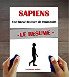 Le Résumé : Sapiens de Noah Harari (Une brève histoire de l'humanité)...