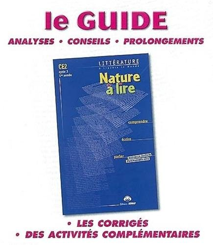 Nature à lire CE2 : Le classeur-guide - Livre du maître