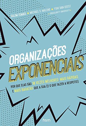Organizaes Exponenciais (Em Portuguese do Brasil)