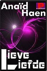 Lieve liefde (Dutch Edition)