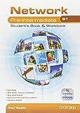 Network B1. Pre-intermediate. Student's book-Workbook-Entry book. Con espanione online. Per le Scuole superiori. Con e-book