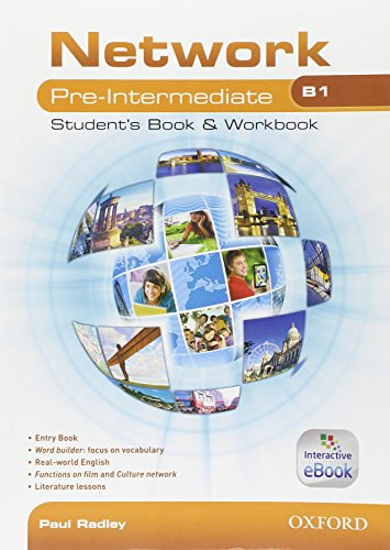 Network B1. Pre-intermediate. Student's book-Workbook-Entry book. Con espanione online. Per le Scuole superiori. Con e-book