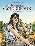 Ch�teaux Bordeaux - Tome 07 : Les ven...
